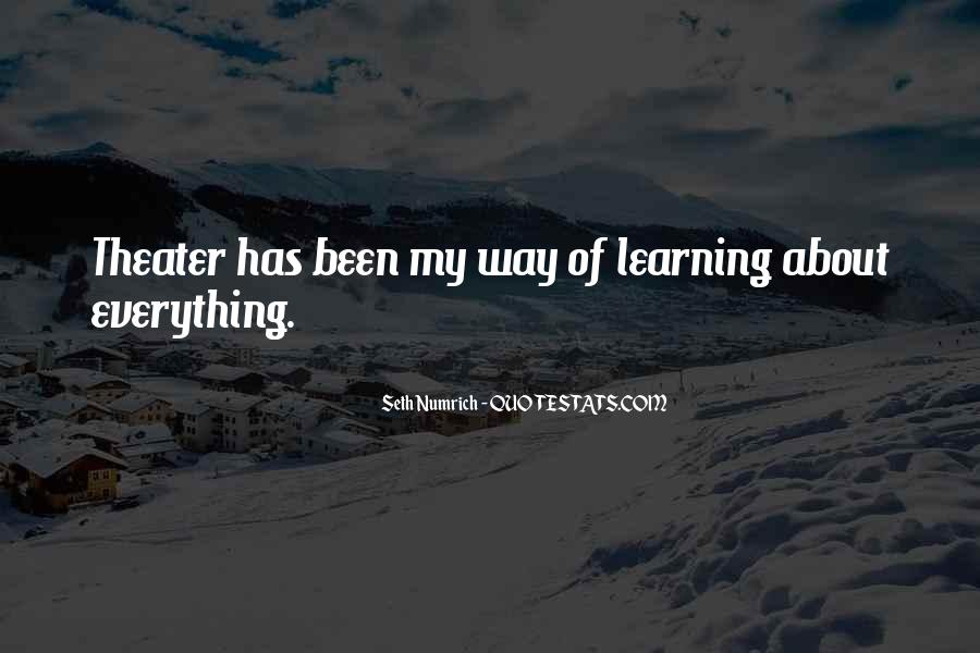 Quotes About Learning More About Yourself #18098