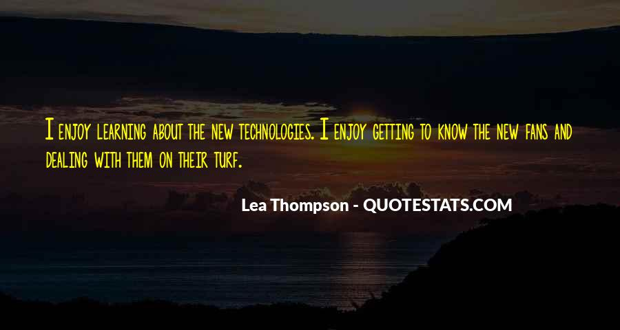 Quotes About Learning More About Yourself #20921