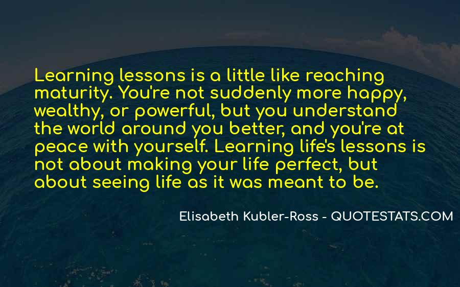 Quotes About Learning More About Yourself #395279
