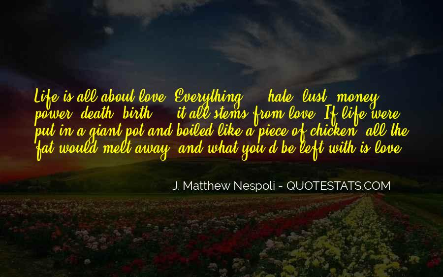 Quotes About The Power Of Hate #1041461