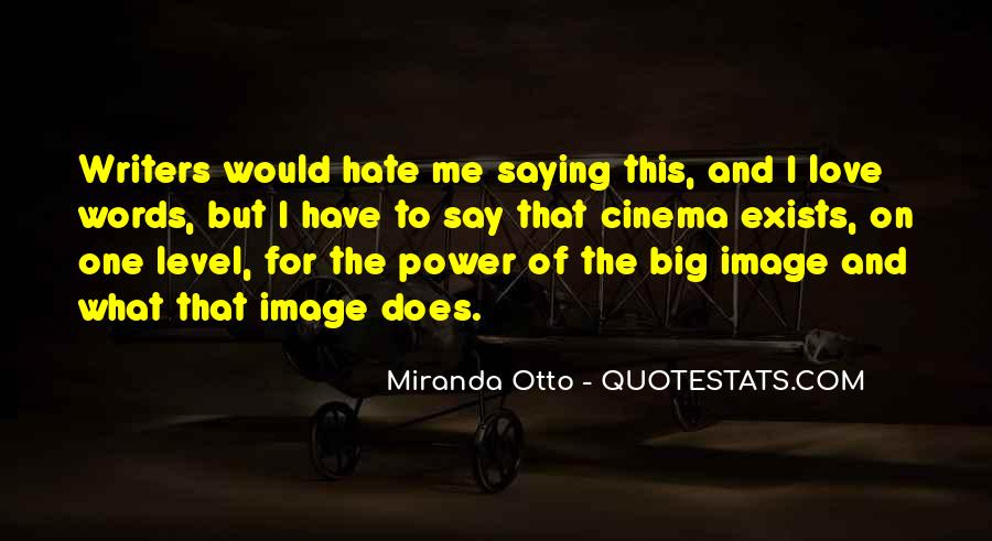 Quotes About The Power Of Hate #1133369