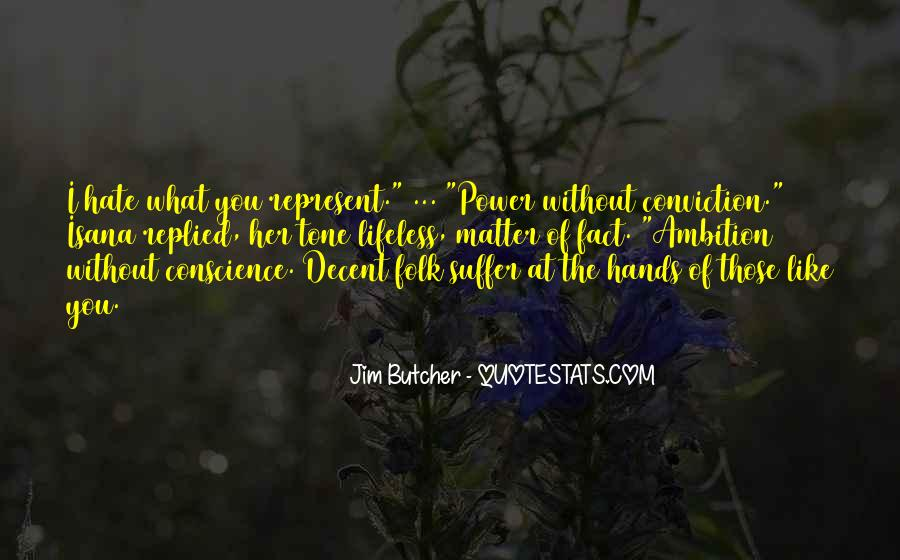 Quotes About The Power Of Hate #1385521