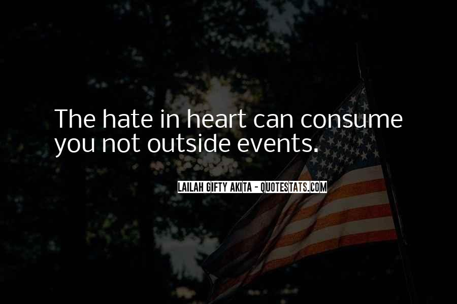 Quotes About The Power Of Hate #1396298