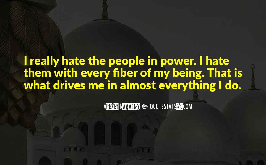 Quotes About The Power Of Hate #172747