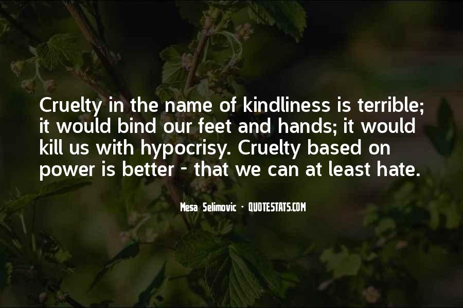 Quotes About The Power Of Hate #391716