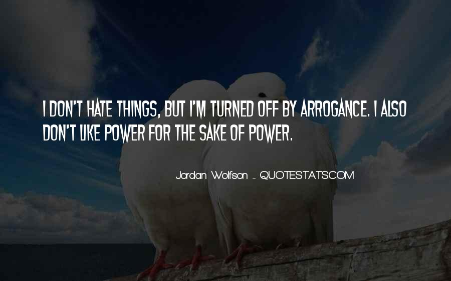 Quotes About The Power Of Hate #534358