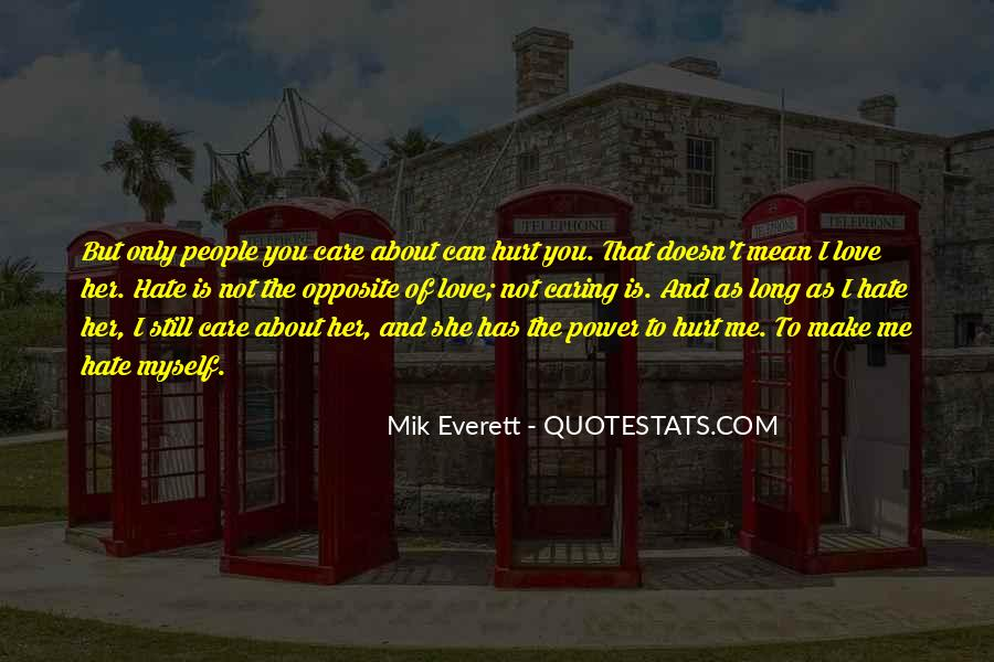 Quotes About The Power Of Hate #598801