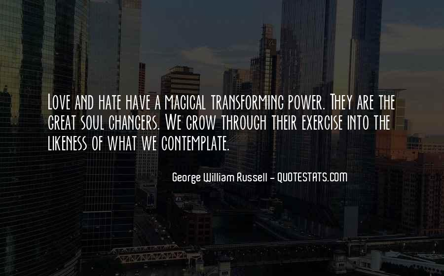 Quotes About The Power Of Hate #905736