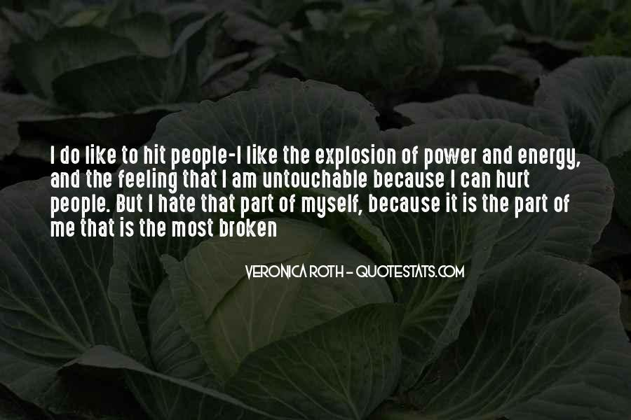 Quotes About The Power Of Hate #950238