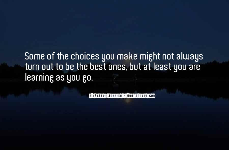 Quotes About Learning From Bad Choices #86311