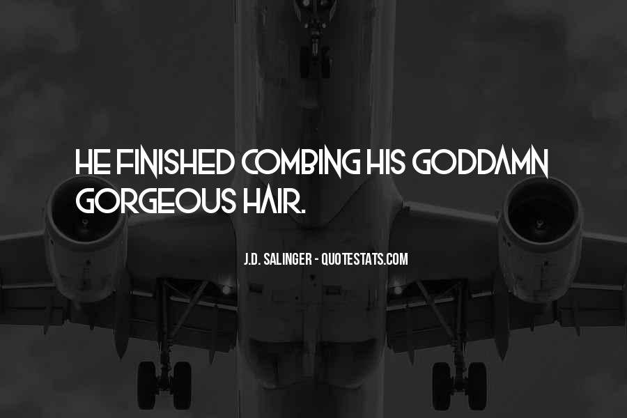 Combing Hair Quotes #1052824