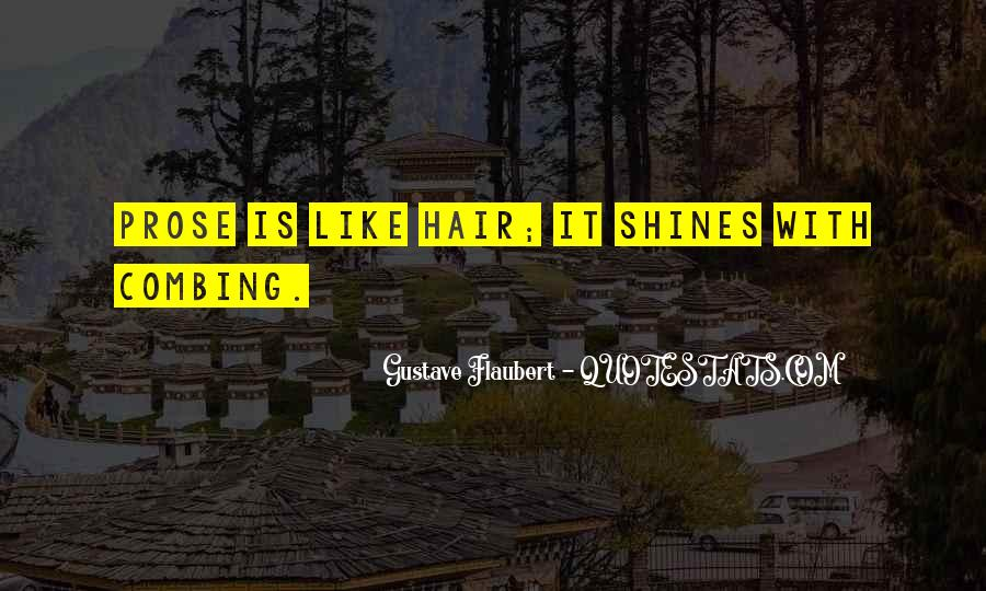 Combing Hair Quotes #1215503