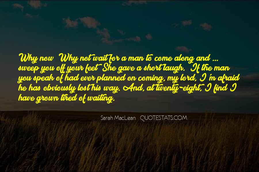 Come Along Way Quotes #807383