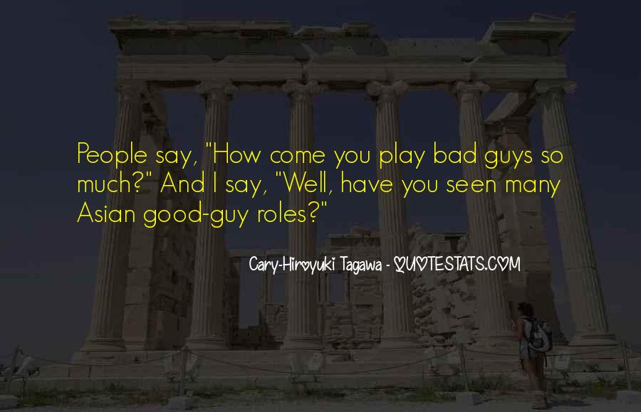 Come And Play Quotes #198126