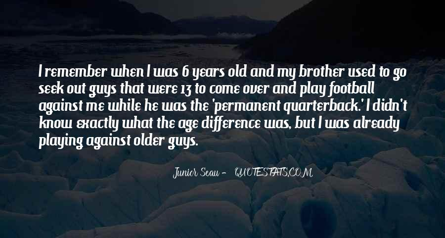 Come And Play Quotes #255613