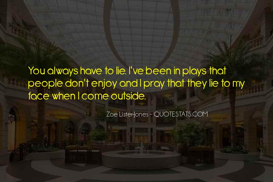 Come And Play Quotes #26536