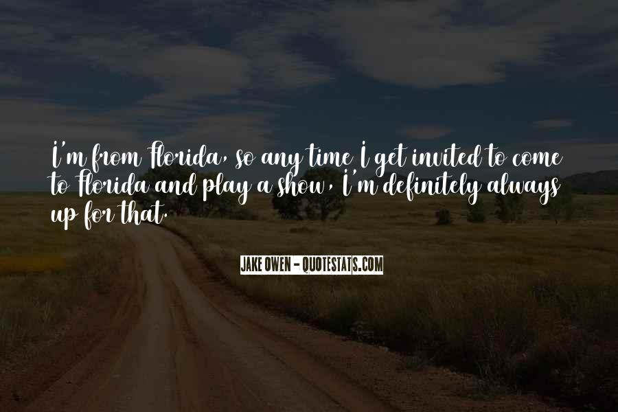 Come And Play Quotes #281369