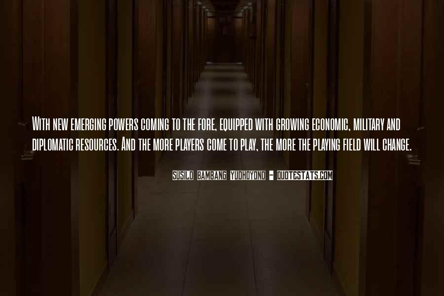 Come And Play Quotes #281683