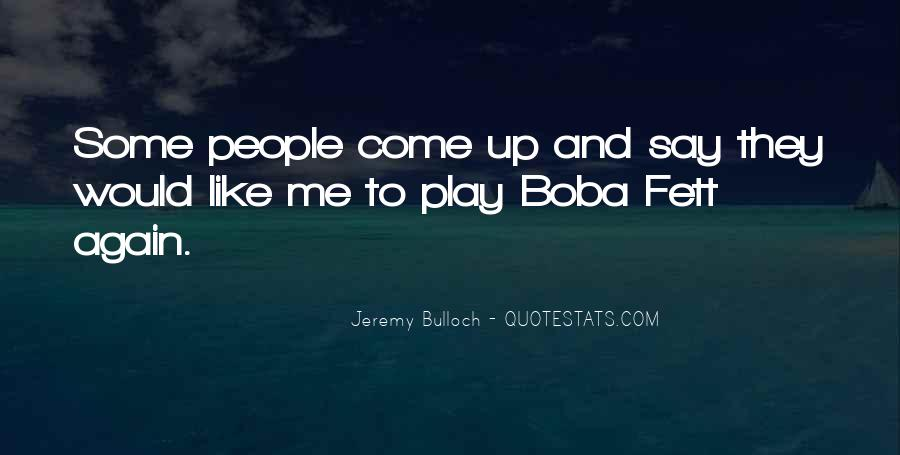 Come And Play Quotes #306899