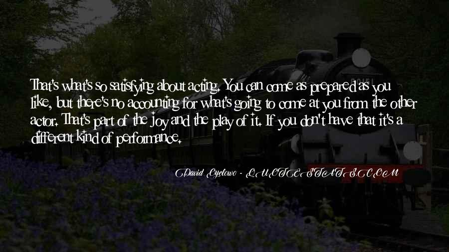 Come And Play Quotes #308303