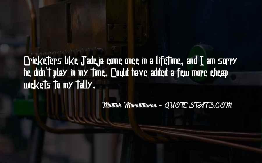 Come And Play Quotes #330949