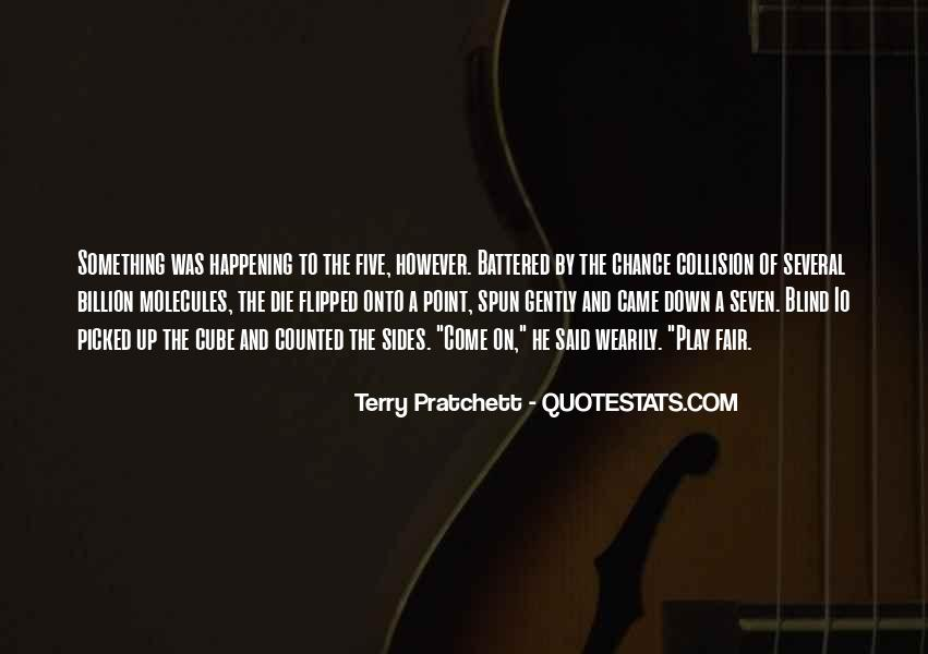 Come And Play Quotes #346443