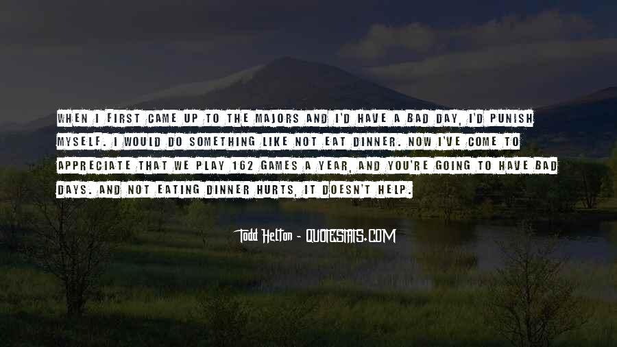 Come And Play Quotes #353167