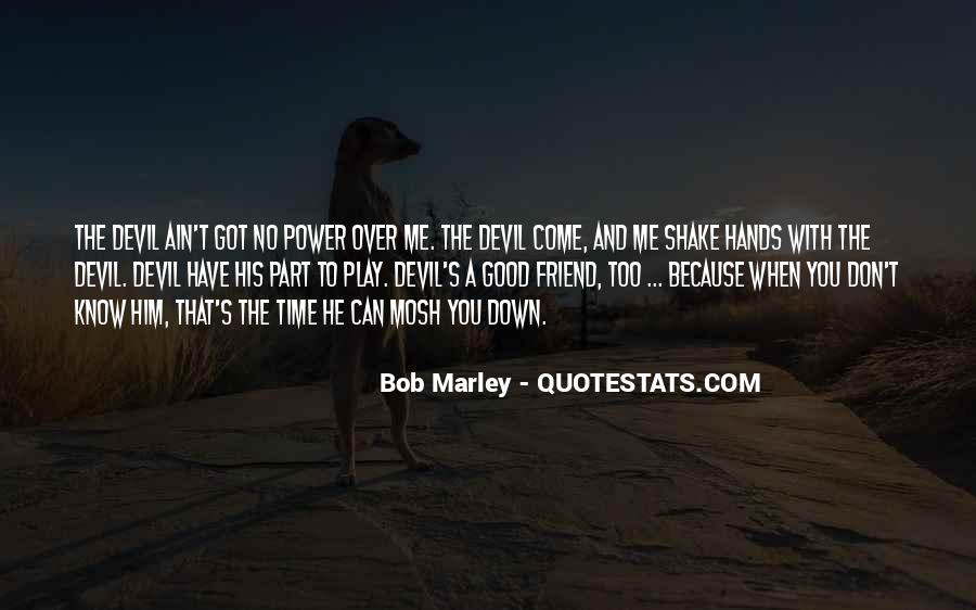 Come And Play Quotes #354561