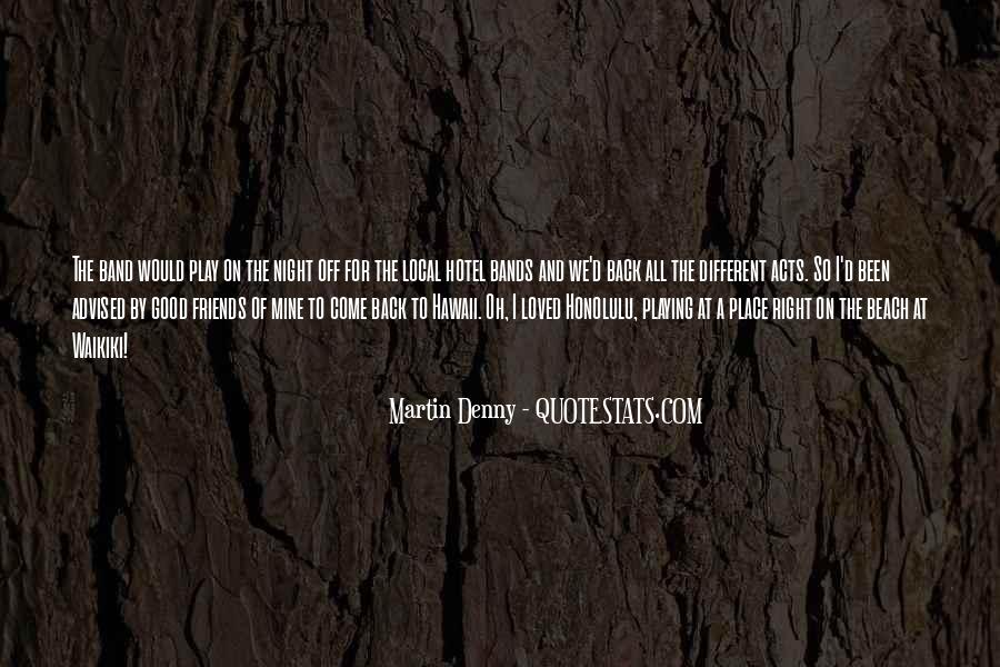 Come And Play Quotes #37851