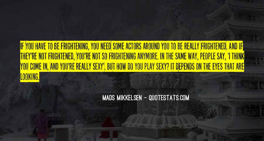Come And Play Quotes #59006