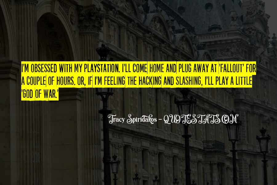 Come And Play Quotes #76642