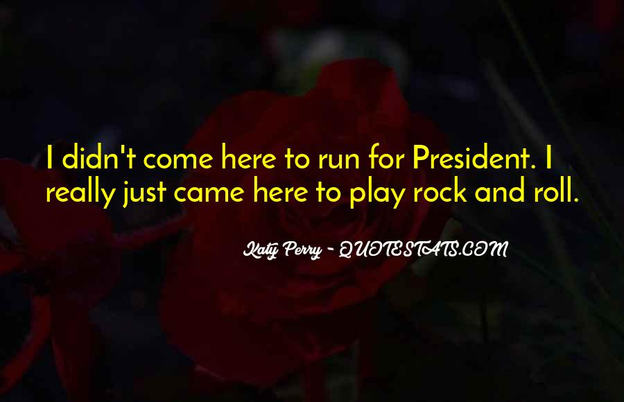 Come And Play Quotes #97498