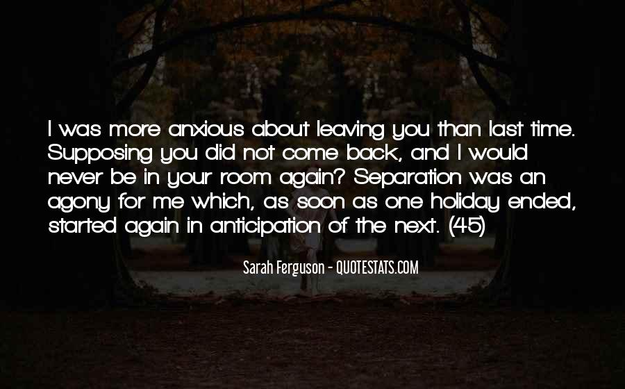 Come Back Soon Quotes #1042138