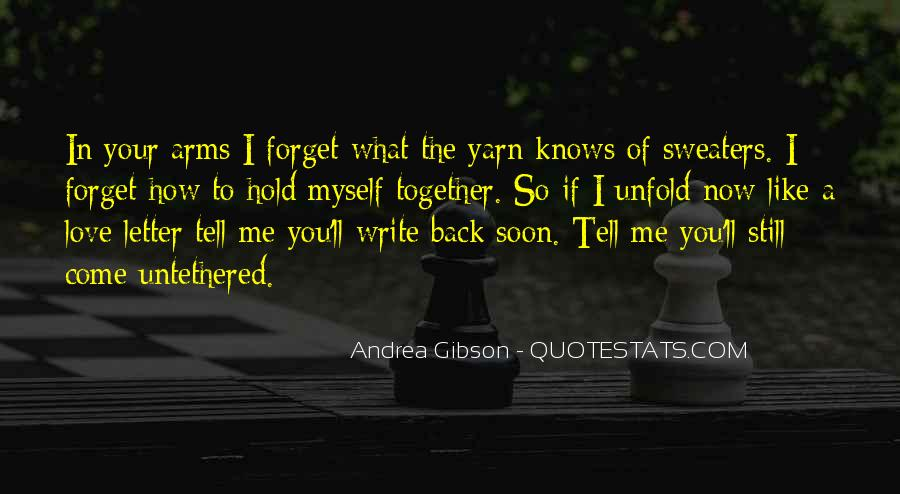 Come Back Soon Quotes #1638279
