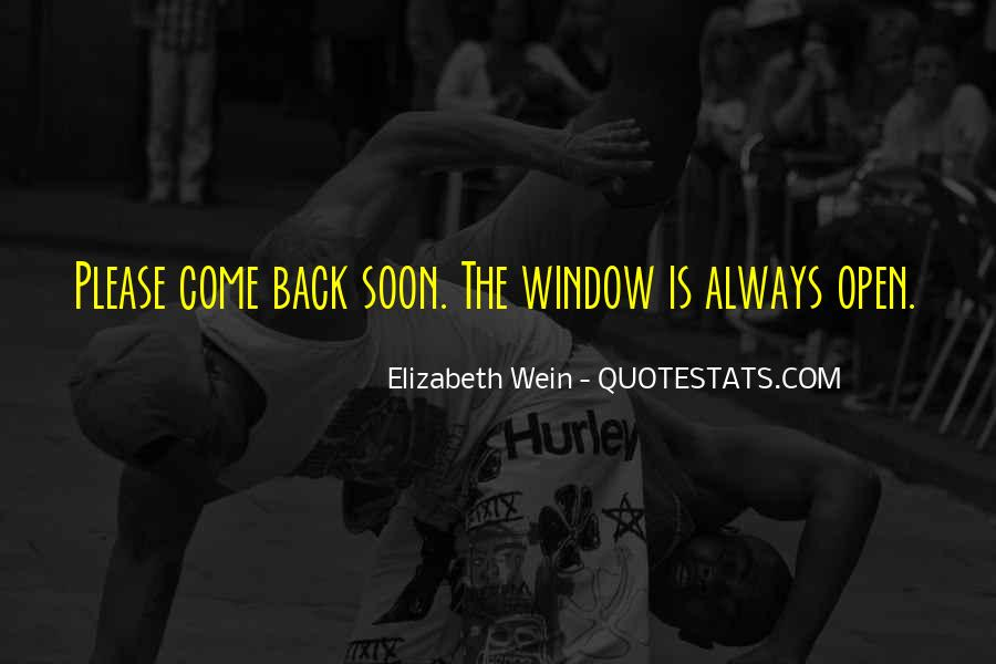 Come Back Soon Quotes #989029