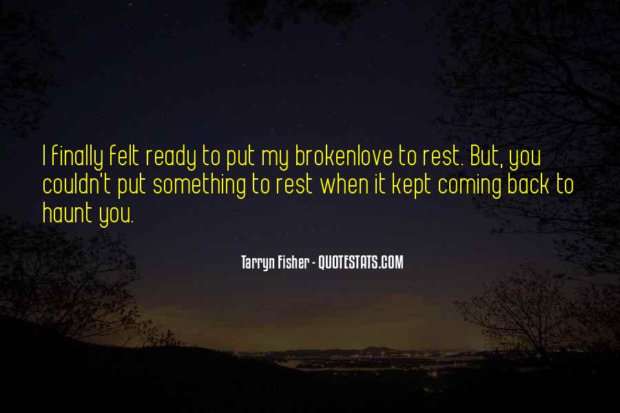 Come Back To Haunt You Quotes #1198471
