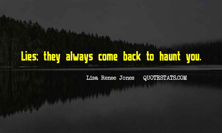 Come Back To Haunt You Quotes #1235083