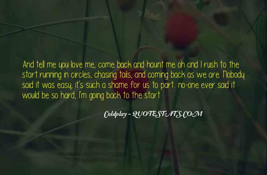 Come Back To Haunt You Quotes #1353149