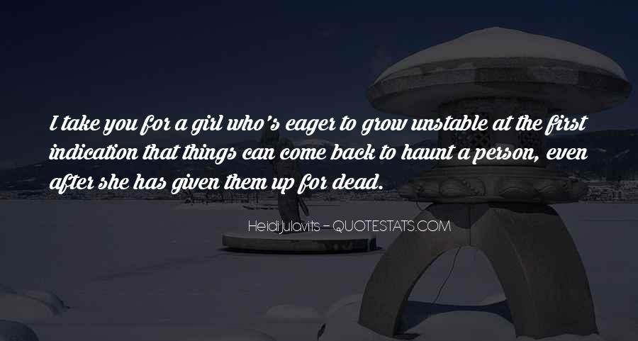 Come Back To Haunt You Quotes #1505740
