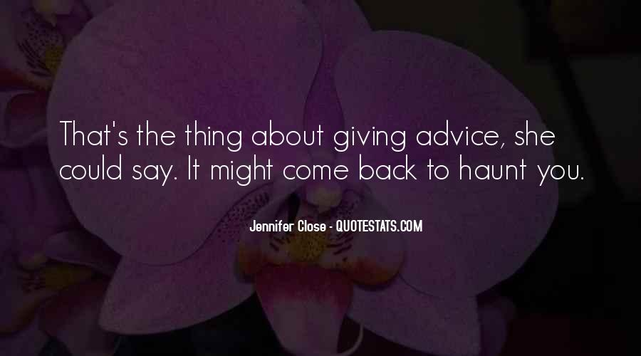Come Back To Haunt You Quotes #1676934
