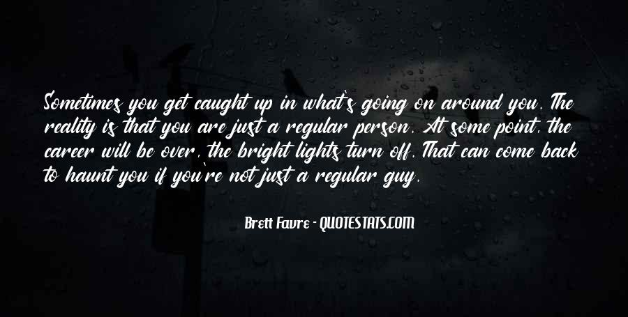 Come Back To Haunt You Quotes #1855266