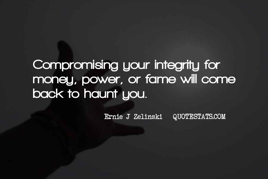 Come Back To Haunt You Quotes #297764