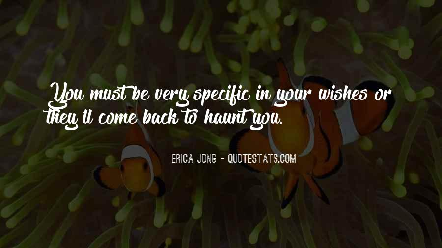 Come Back To Haunt You Quotes #336460