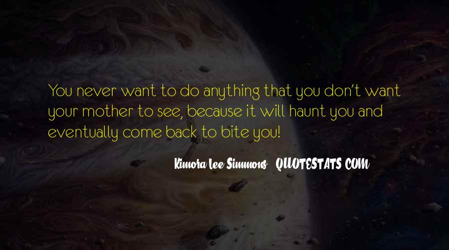 Come Back To Haunt You Quotes #544135