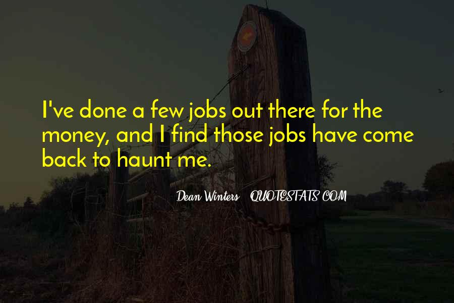 Come Back To Haunt You Quotes #875817