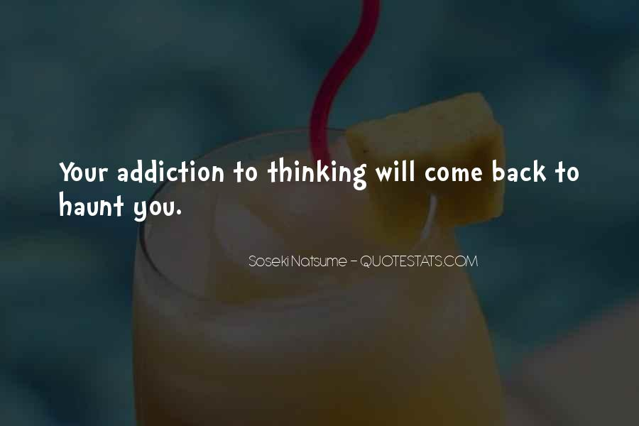 Come Back To Haunt You Quotes #879348