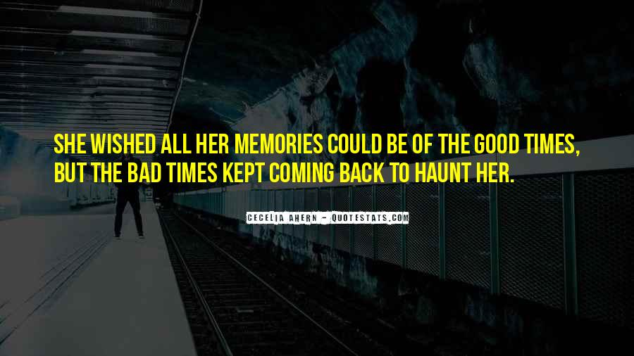 Come Back To Haunt You Quotes #881813