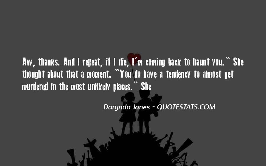 Come Back To Haunt You Quotes #91148