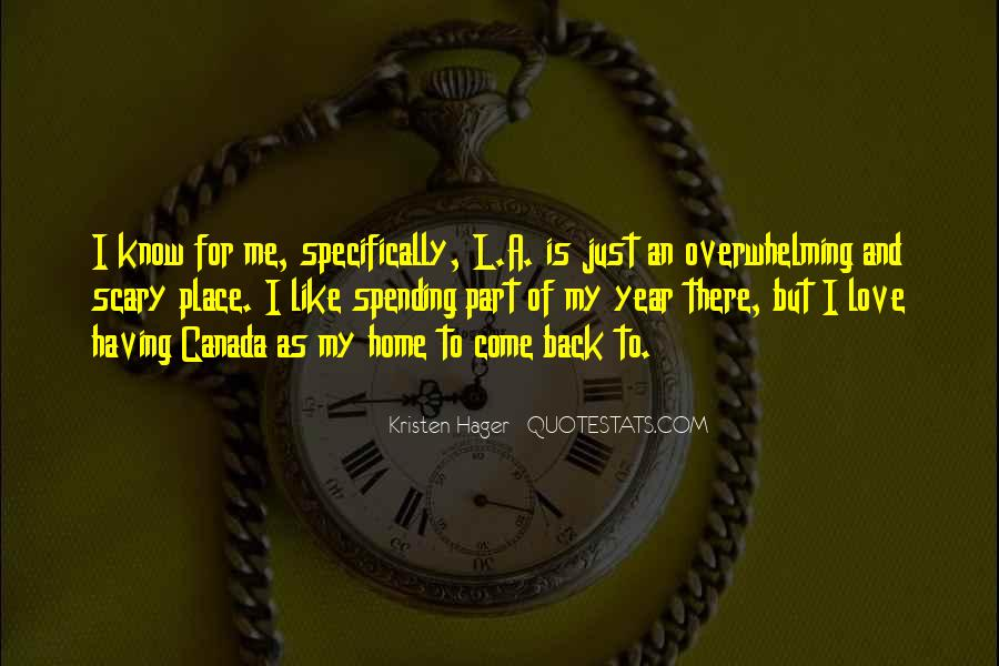 Come Back To Home Quotes #1005674