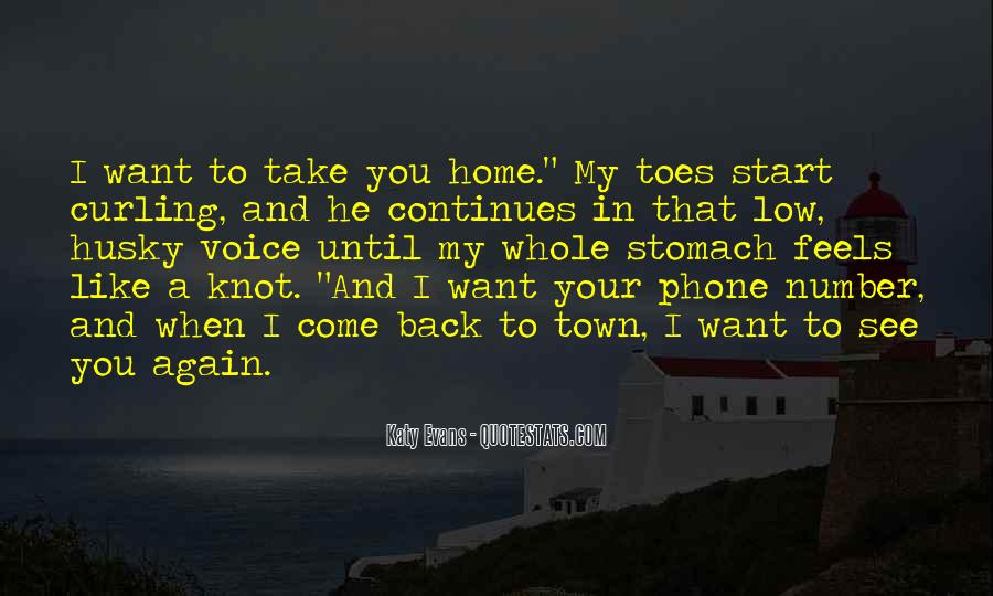 Come Back To Home Quotes #1051148